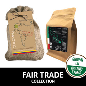 Single Origin and Fair Trade & Organic